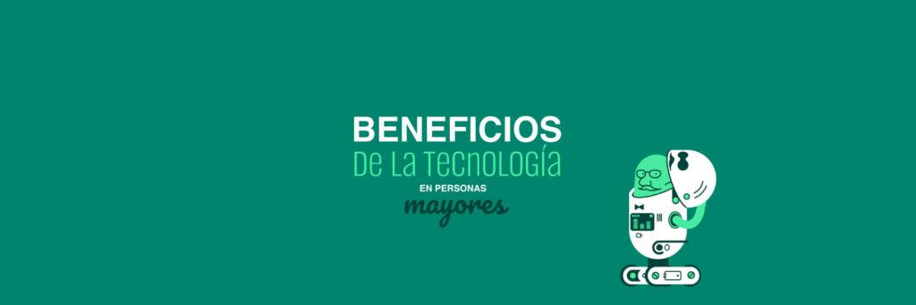 beneficio-tecnologia-mayores