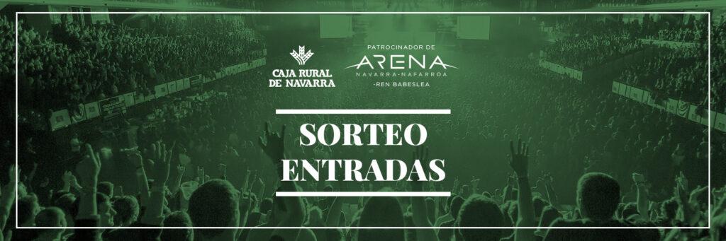 Sorteo entradas Navarra Arena Caja Rural de Navarra
